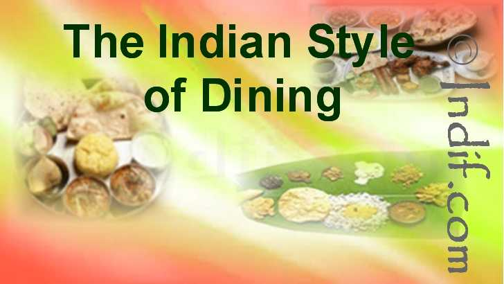 The Indian Style of Dining