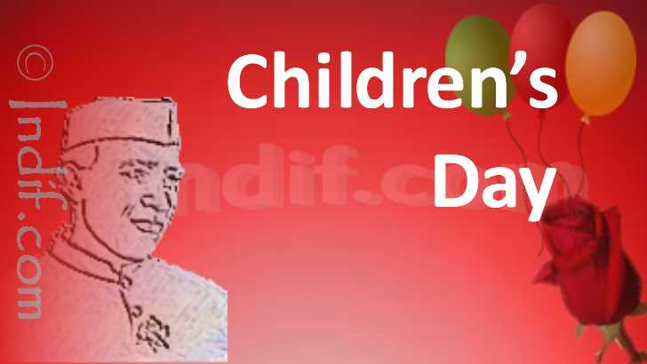 Children's day India, India chlidren's Day, Birthday of Chacha ...